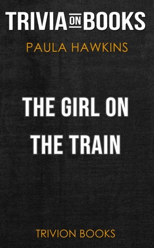 Trivion Books - The Girl on the Train by Paula Hawkins (Trivia-On-Books)