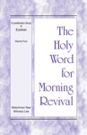 The Holy Word For Morning Revival - Crystallization-study Of Ezekiel Volume 4