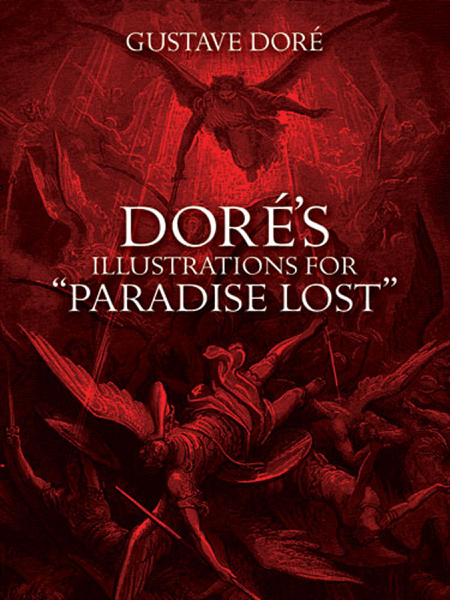 Doré's Illustrations for 'Paradise Lost'