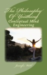 The Philosophy Of Youthing Conceptual Mind Engineering