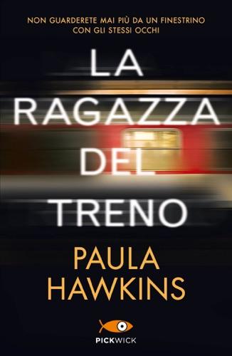Paula Hawkins - La ragazza del treno