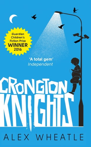 Alex Wheatle - Crongton Knights