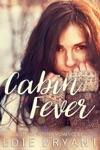 Cabin Fever A Steamy Winter Romance