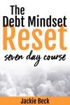 The Debt Mindset Reset