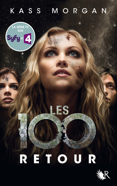 Les 100 - Tome 3 by Kass Morgan