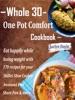Whole 30 One Pot Comfort Cookbook