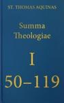 Summa Theologiae I 50-119
