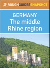 The Middle Rhine Region Rough Guides Snapshot Germany