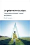 Cognitive Motivation