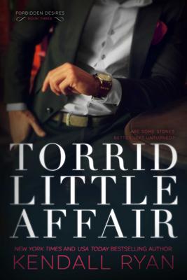 Torrid Little Affair - Kendall Ryan book