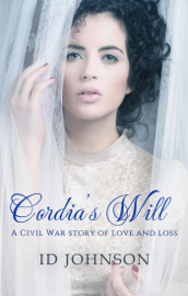 Cordia's Will: A Civil War Story of Love and Loss book
