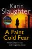 Karin Slaughter - A Faint Cold Fear artwork