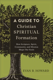 GUIDE TO CHRISTIAN SPIRITUAL FORMATION