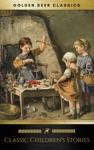 Classic Childrens Stories Golden Deer Classics