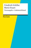 Textausgabe + Lektüreschlüssel. Friedrich Schiller: Maria Stuart