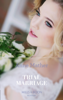 Anne Mather - A Trial Marriage artwork