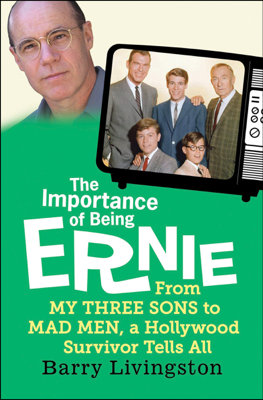The Importance of Being Ernie - Barry Livingston book