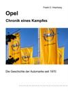 Opel  Chronik Eines Kampfes