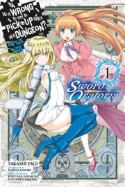 Is It Wrong to Try to Pick Up Girls in a Dungeon? On the Side: Sword Oratoria, Vol. 1 (manga) PDF Download