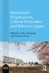 Educational Progressivism Cultural Encounters And Reform In Japan