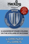 Vision Clarity Support A Leadership Crash Course On The 3 Pillars Of Success