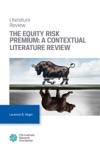 The Equity Risk Premium A Contextual Literature Review