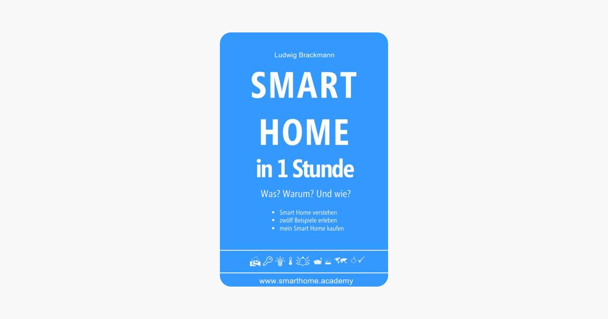 Smart Home In 1 Stunde Was Warum Und Wie Le Books