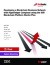 Developing A Blockchain Business Network With Hyperledger Composer Using The IBM Blockchain  Platform Starter Plan