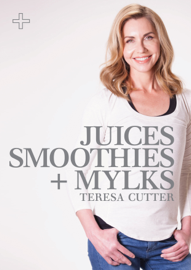 Juices, Smoothies + Mylks: Healthy Chef