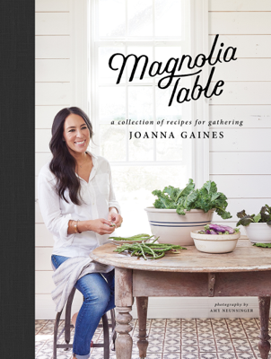 Magnolia Table - Joanna Gaines & Marah Stets book