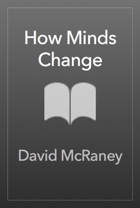 How Minds Change