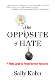 The Opposite of Hate book
