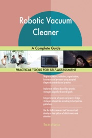 ROBOTIC VACUUM CLEANER A COMPLETE GUIDE