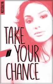 Take your chance - 2 - Luna