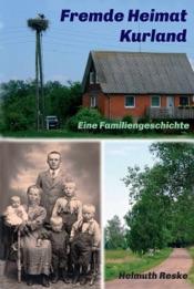 Download and Read Online Fremde Heimat Kurland