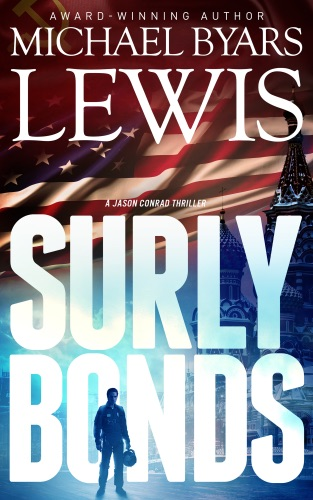 Michael Byars Lewis - Surly Bonds