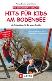 Hits F R Kids Am Bodensee 60 Freizeittipps F R Die Ganze Familie