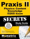 Praxis II Physics Content Knowledge 5265 Exam Secrets Study Guide