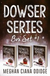 Dowser Series Box Set 1