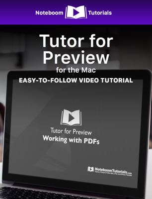 Tutor for Preview for the Mac - Noteboom Tutorials book