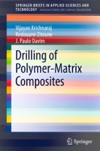 Drilling Of Polymer-Matrix Composites