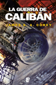 La guerra de Calibán (The Expanse 2) Book Cover