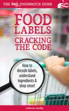 Cracking the Code: The Handy Foodwatch Guide to Food Labels