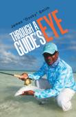 Through a Guide's Eye