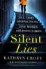 Silent Lies - Kathryn Croft
