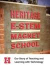 Heritage E-STEM Magnet School