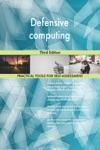 Defensive Computing Third Edition
