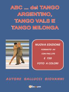 ABC... del Tango Argentino, Tango Vals e Tango Milonga Copertina del libro