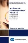 A Primer On Macroeconomics Second Edition Volume II