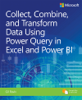 Gil Raviv - Collect, Combine, and Transform Data Using Power Query in Excel and Power BI artwork
